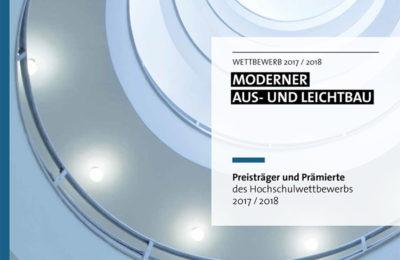 """Preisträger Und Prämierte Des Hochschulwettbewerbs """"Moderner Aus- Und Leichtbau 2017/2018"""